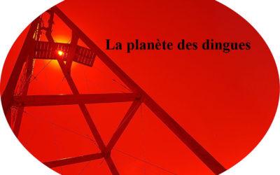 La planète des dingues